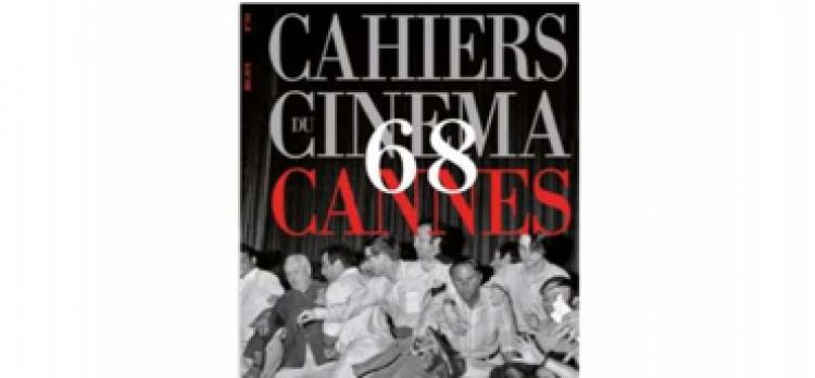 Un spécial 50 ans de Cannes pour Les Cahiers du Cinéma