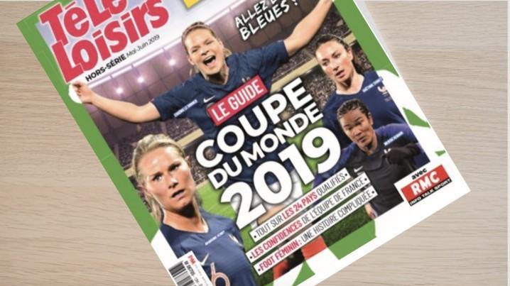 Un hors-série conçu avec RMC ainsi qu'un bar dans le cadre du dispositif de Télé-Loisirs autour du Mondial féminin de football