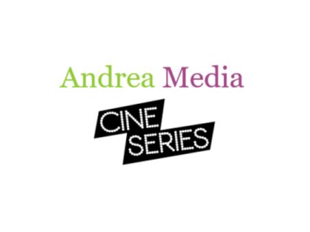 CinéSérie en régie chez Andrea Media
